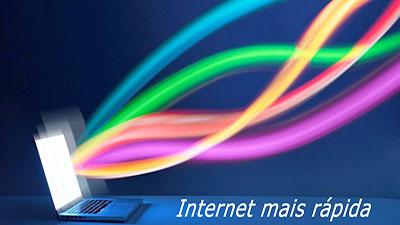 Internet mais rápida